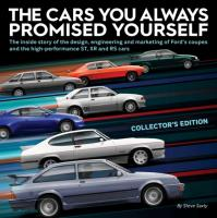 The Cars You Always Promised Yourself Collector's Edition By Steve Saxty